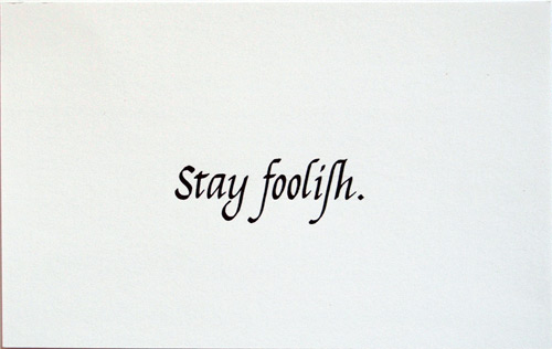 Diptychon Italic Stay Foolish